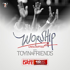 Worship Unscripted December 2021 tickets