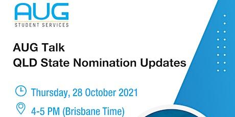 [AUG Talk] QLD State Nomination Update tickets