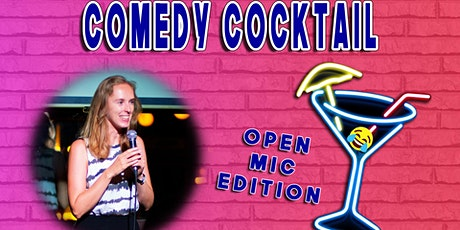 Comedy Cocktail - Open Mic Edition Tickets