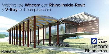 Webinar de Wacom con Rhino  Inside-Revit y V-Ray en la arquitectura entradas