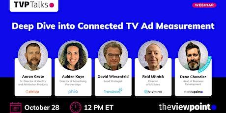 TVP Talks. Deep Dive into Connected TV Ad Measurement tickets