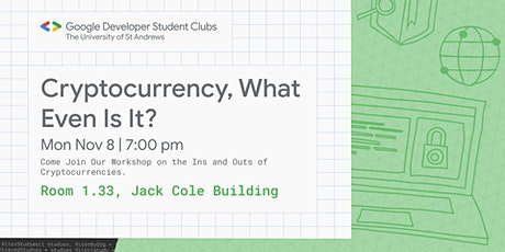 """""""Cryptocurrency, what even is it?"""" - GDSC Workshop tickets"""