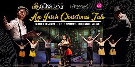 An Irish Christmas Tale-Racconto natalizio in danza e musica Irlandese biglietti