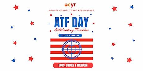 ATF Day 2021 - Celebrating Freedom - Let's Go Brandon! tickets