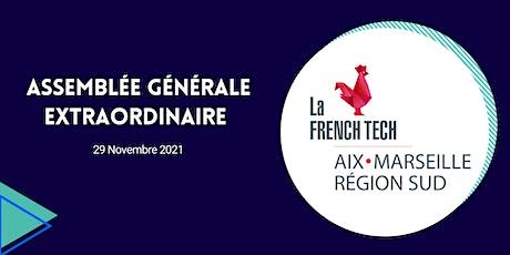 Assemblée Générale Extraordinaire de la French Tech Aix-Marseille billets