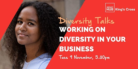 Diversity Talks: Working on Diversity in your Business tickets