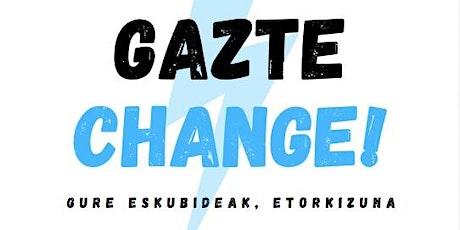 Gazte  Change 2021 - Revolución 2.0. Iraultza entradas