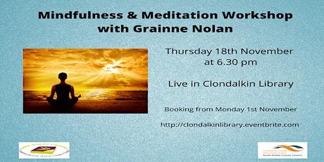 Mindfulness and Meditation Workshop with Grainne Nolan tickets