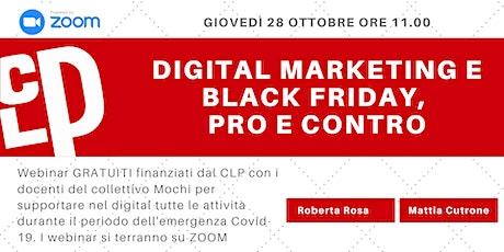 Webinar Gratuito di Digital Marketing: Black Friday, pro e contro biglietti