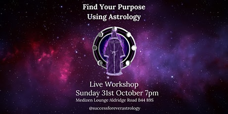 Find Your Purpose Using Astrology tickets