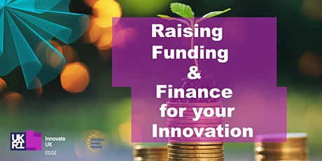 Raising Funding & Finance for your Innovation tickets