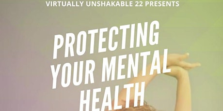 Protecting Your Mental Health tickets