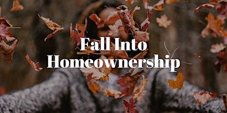 Fall Into Homeownership tickets