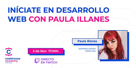 Iníciate en Desarrollo Web con Paula Illanes entradas
