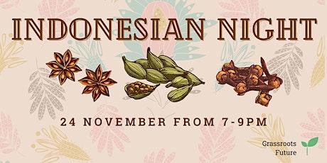 Grassroots Future presents... Indonesian Night tickets