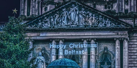 Belfast City Centre History and Christmas Market Tour tickets