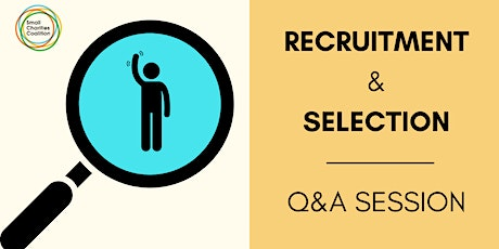 Recruitment and Selection -  Q&A Session tickets