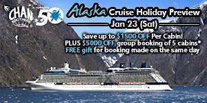 Alaska Cruise Holiday Preview (23 Jan 2016, Sat, 2pm)