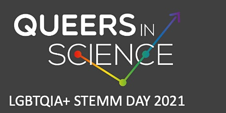 QueersInScience LGBTQIA+ STEMM Day Symposium 2021 tickets