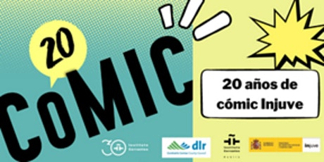 Launch Event: Cómic 20. 20 Years of Comics at Injuve tickets