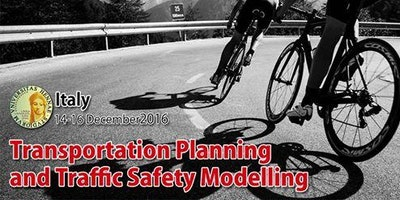 Transportation Planning and Traffic Safety Modelling -