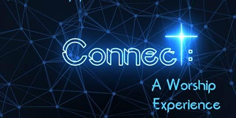 Connect Worship Experience tickets