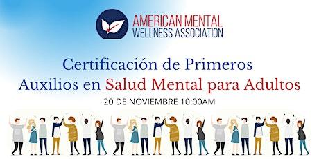 Primeros Auxilios en Salud Mental para Adultos tickets