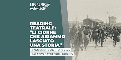"""[READING TEATRALE] """"Li ciorne che abiammo lasciato una Storia"""" biglietti"""