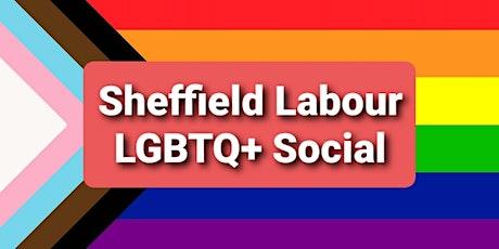 Sheffield Labour LGBTQ+ Social tickets