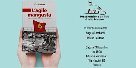 """Alfio Nicotra presenta il suo libro """"L'AGILE MANGUSTA """" biglietti"""
