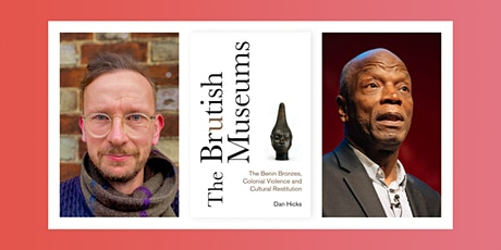 The Brutish Museums: Dan Hicks in Conversation with Errol Francis tickets