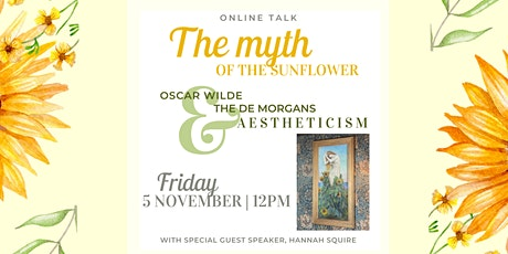 The Myth of the Sunflower: Oscar Wilde, the De Morgans and Aestheticism tickets