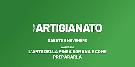 WORKSHOP: L'arte della PINSA ROMANA e come prepararla biglietti
