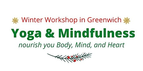 Yoga and Mindfulness Workshop in Greenwich - EARLY BIRD tickets