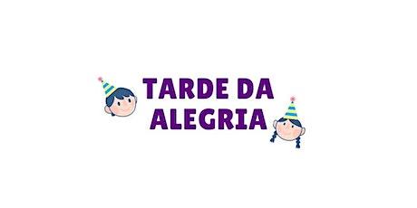 TARDE DA ALEGRIA - 04 anos á 12 anos (Sábado 30/10) ingressos