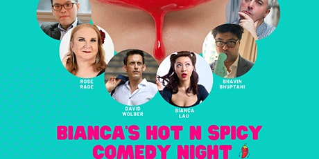 Bianca's Hot N Spicy Comedy Night tickets