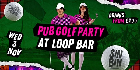 SinBin  Sports Night - Pub Golf Party @ The Loop tickets