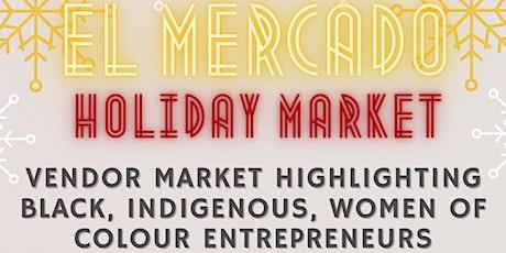 LocalTO El Mercado Holiday Market tickets