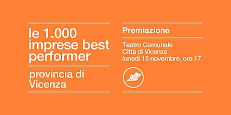 PREMIO LE 1000 IMPRESE BEST PERFORMER   VICENZA biglietti