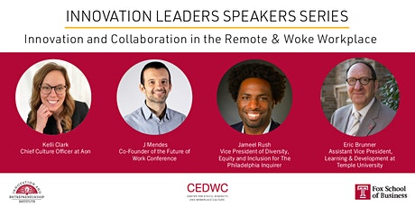 Innovation and Collaboration in the Remote & Woke Workplace tickets