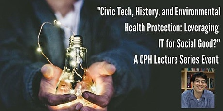 Civic Tech, History, and Environmental Health Protection tickets