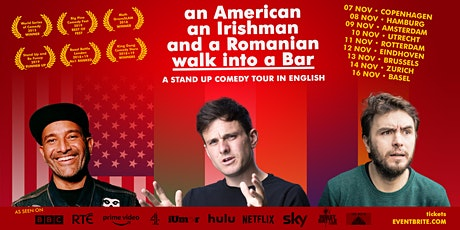 an American, an Irishman and a Romanian walk into a Bar • Stand up Comedy tickets
