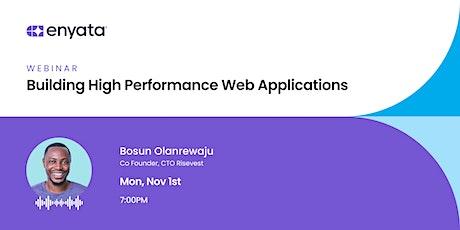 Enyata Webinar: Building High Performance Web Applications billets