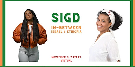 Sigd: In between Israel and Ethiopia tickets