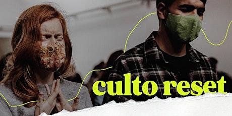 Culto Reset | 30 de Outubro ingressos