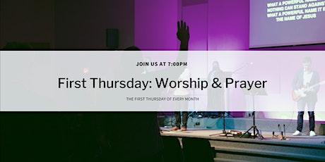 First Thursday Worship & Prayer tickets