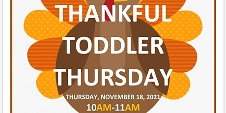 Thankful Toddler Thursday tickets