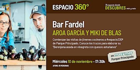 Aroa García y Miki de Blas (Bar Fardel) entradas
