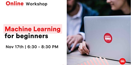 Machine Learning for Beginners - Free Online Workshop tickets