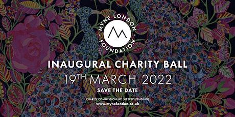 The MYNE London Foundation Charity Ball tickets